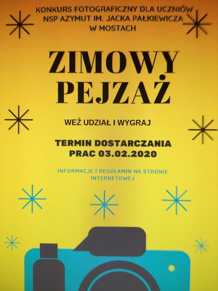 """Szkolny Konkurs Fotograficzny """"ZIMOWY PEJZAŻ"""